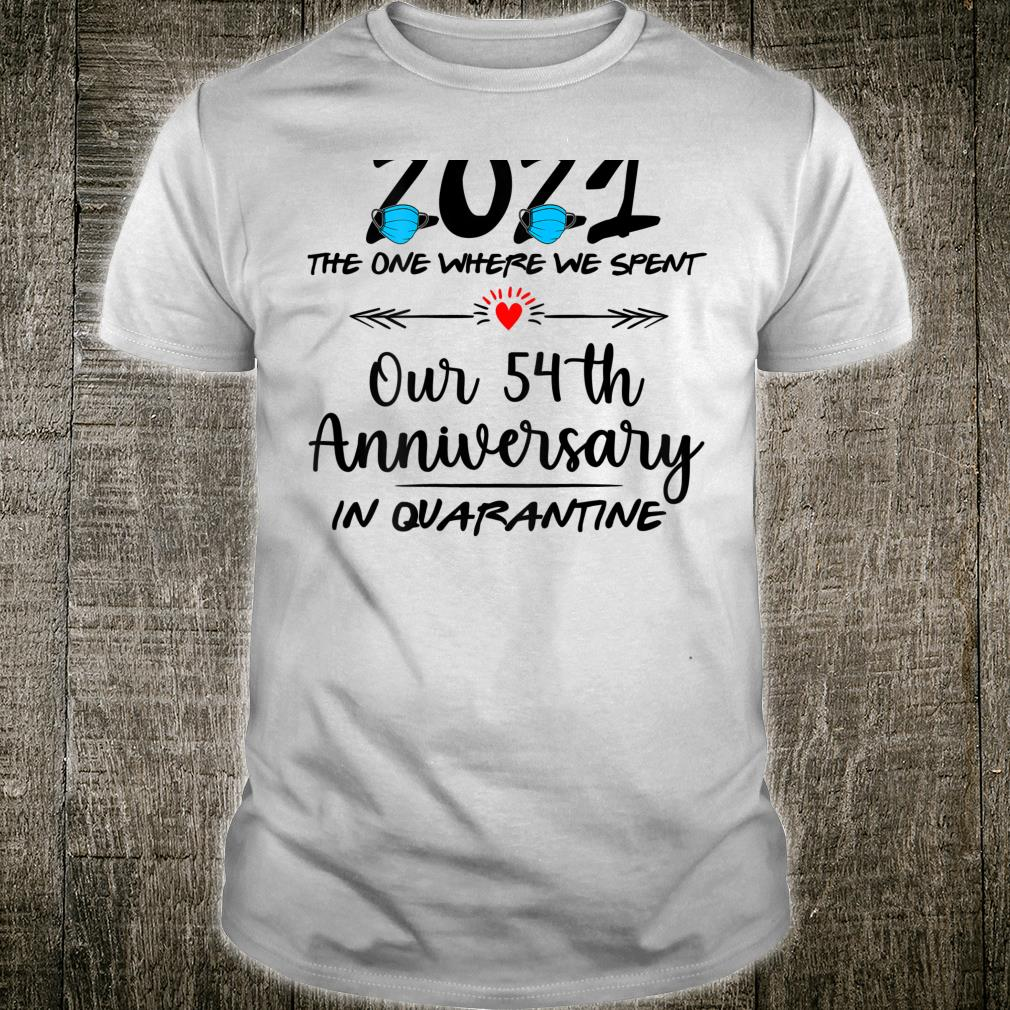 54th Wedding Anniversary Couples Him Her Quarantined 2021 Shirt