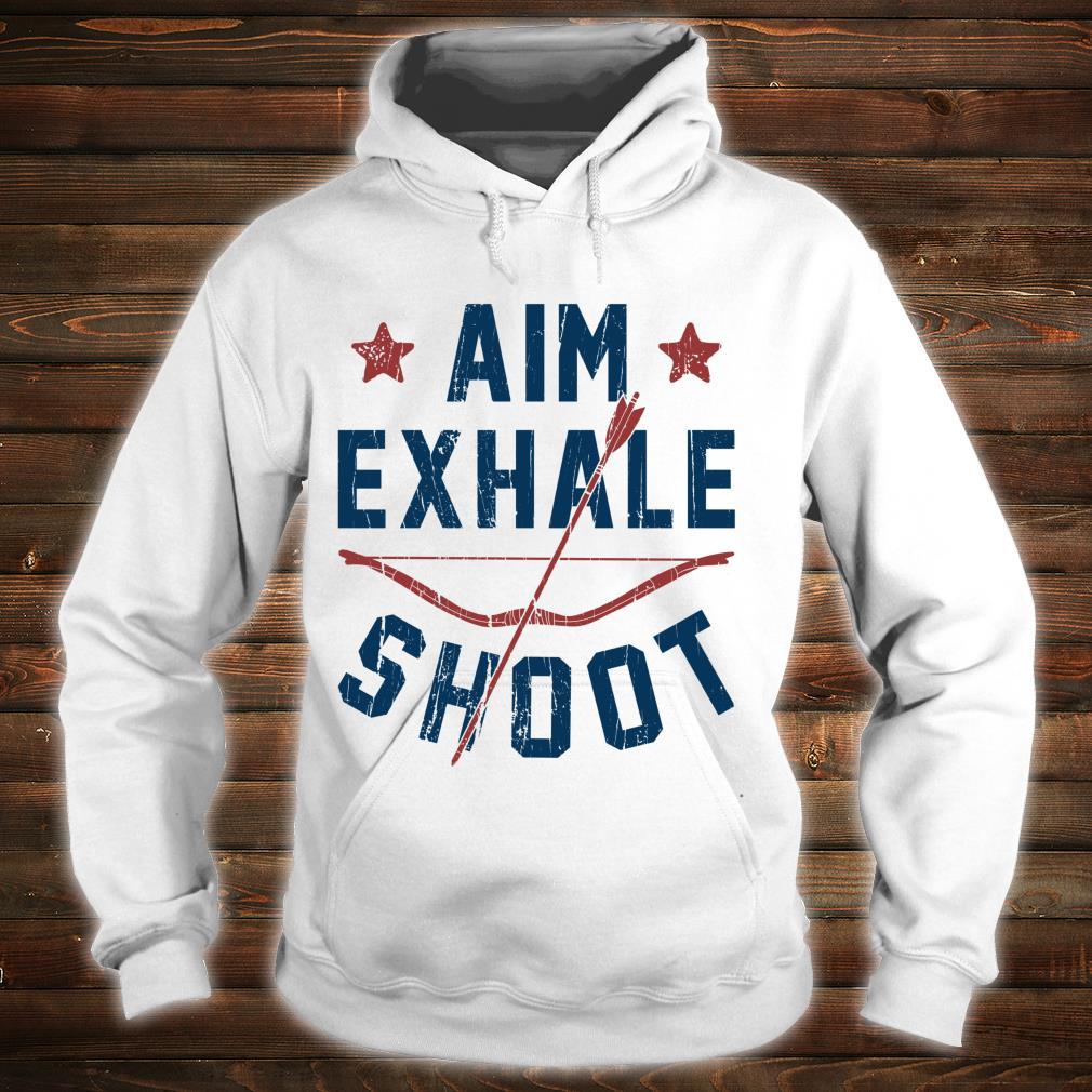 Aim Exhale Shoot Archery Bow Arrow Archer Bowhunting Shirt hoodie