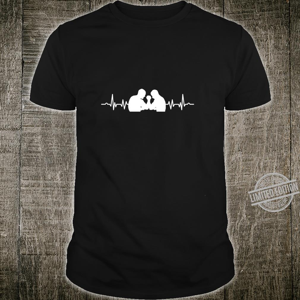 Arm Wrestling Turnier Fan Arm Wrestler Spieler Heartbeat Shirt