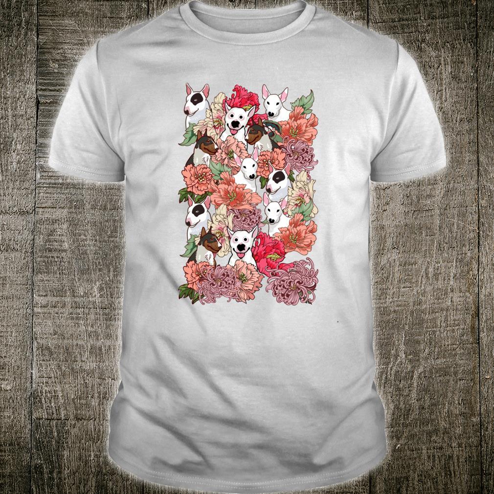 Because Bull Terrier Shirt