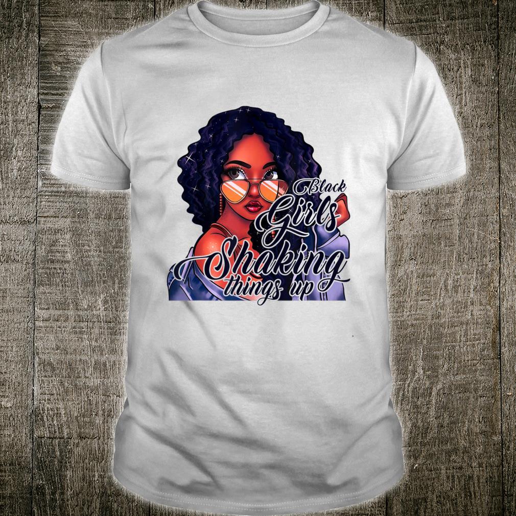 Black Girl Shaking Things Up Shirt
