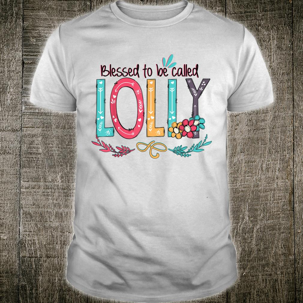 Blessed to be called Lolly ColorfulGrandma Shirt Shirt