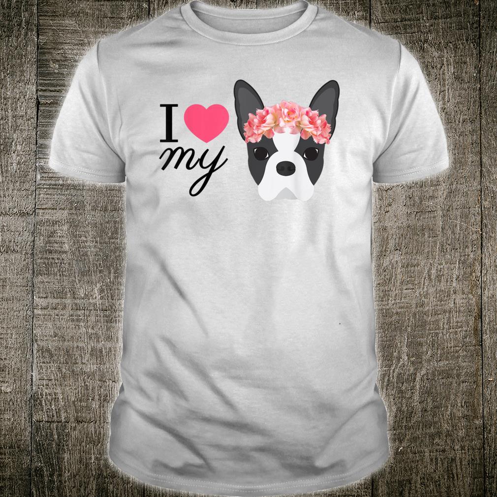Boston Terrier Love Shirt