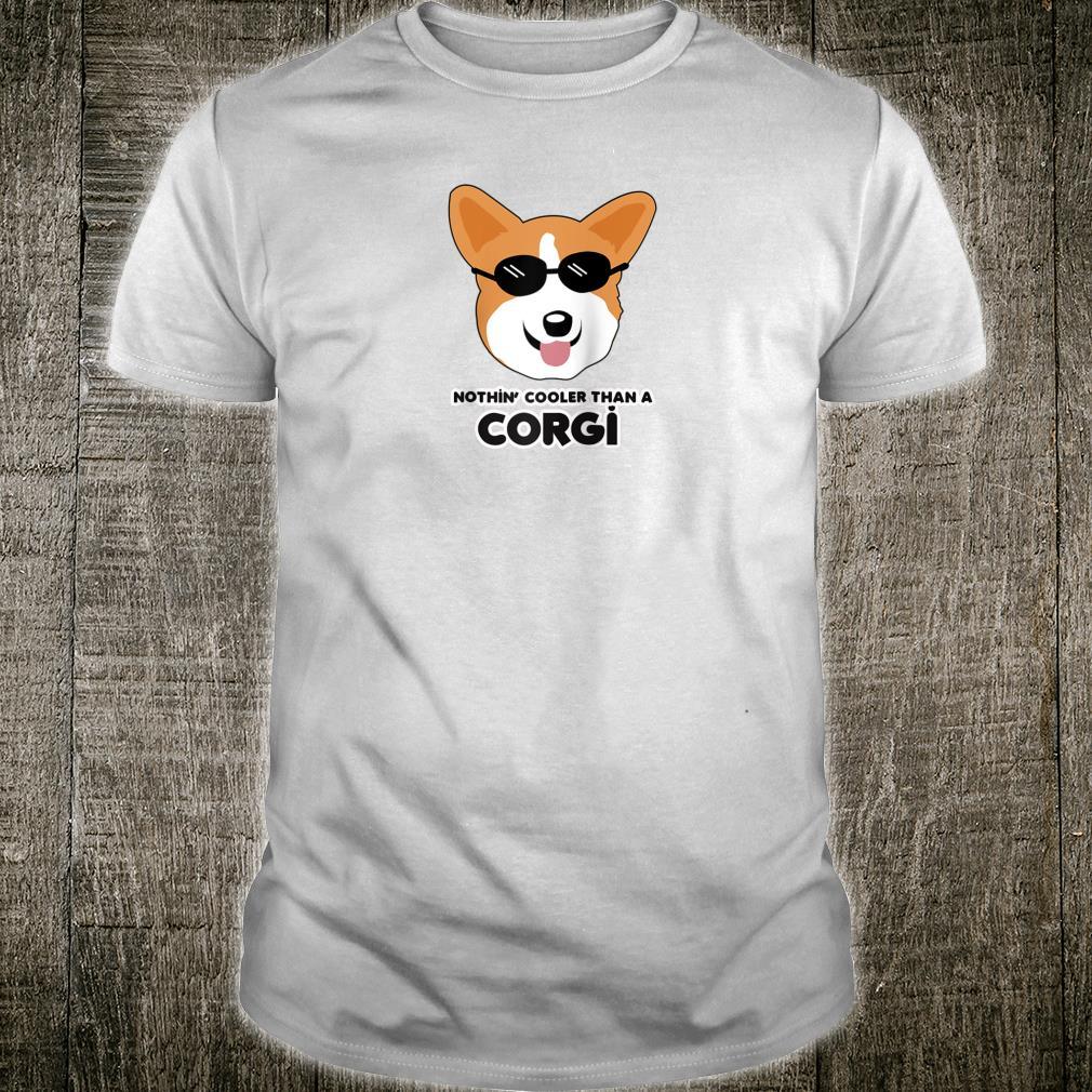 CORGI Nothing Cooler than a Welsh Pembroke Corgi Dog Breed Shirt