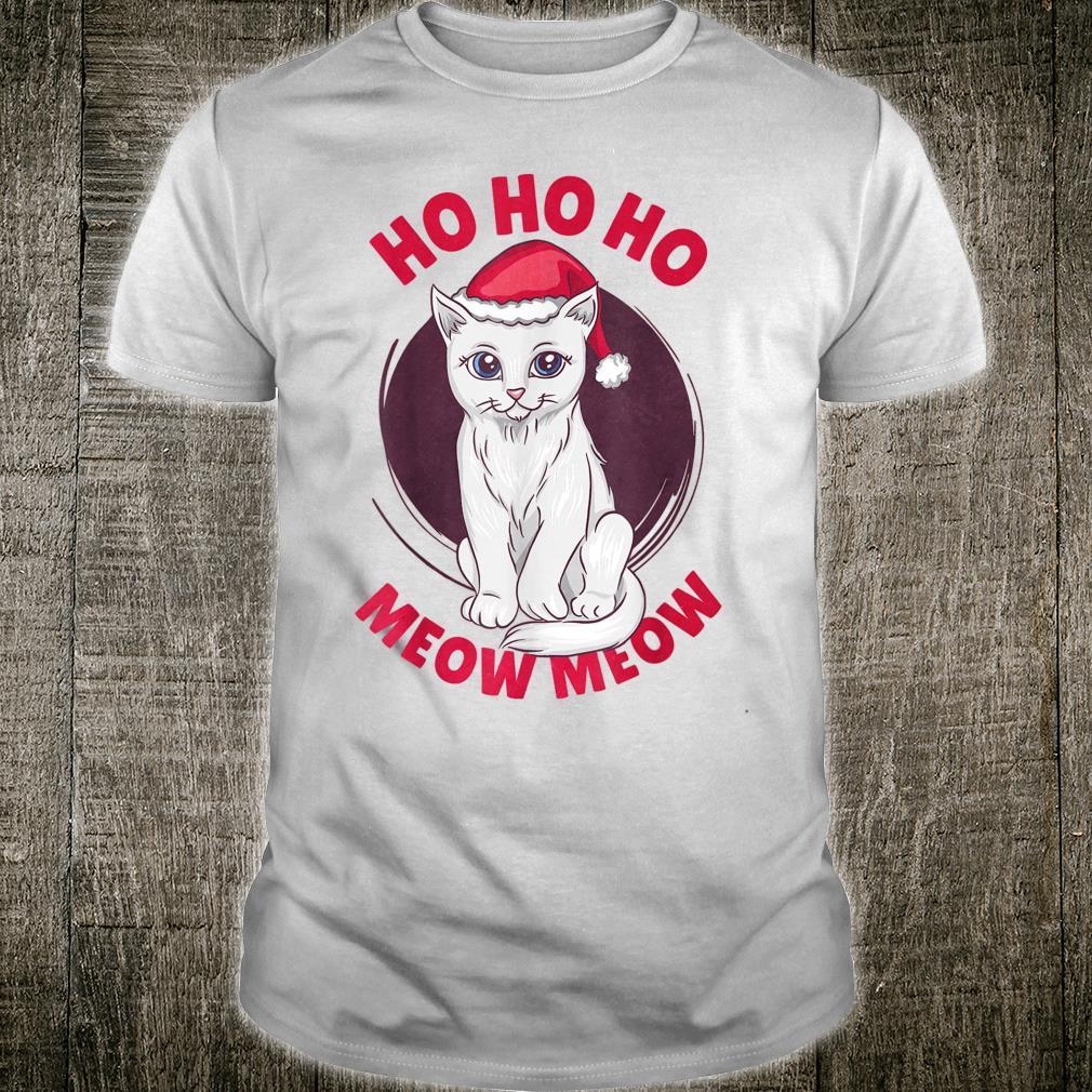 CUTE CHRISTMAS CAT HO HO HO MEOW MEOW Shirt