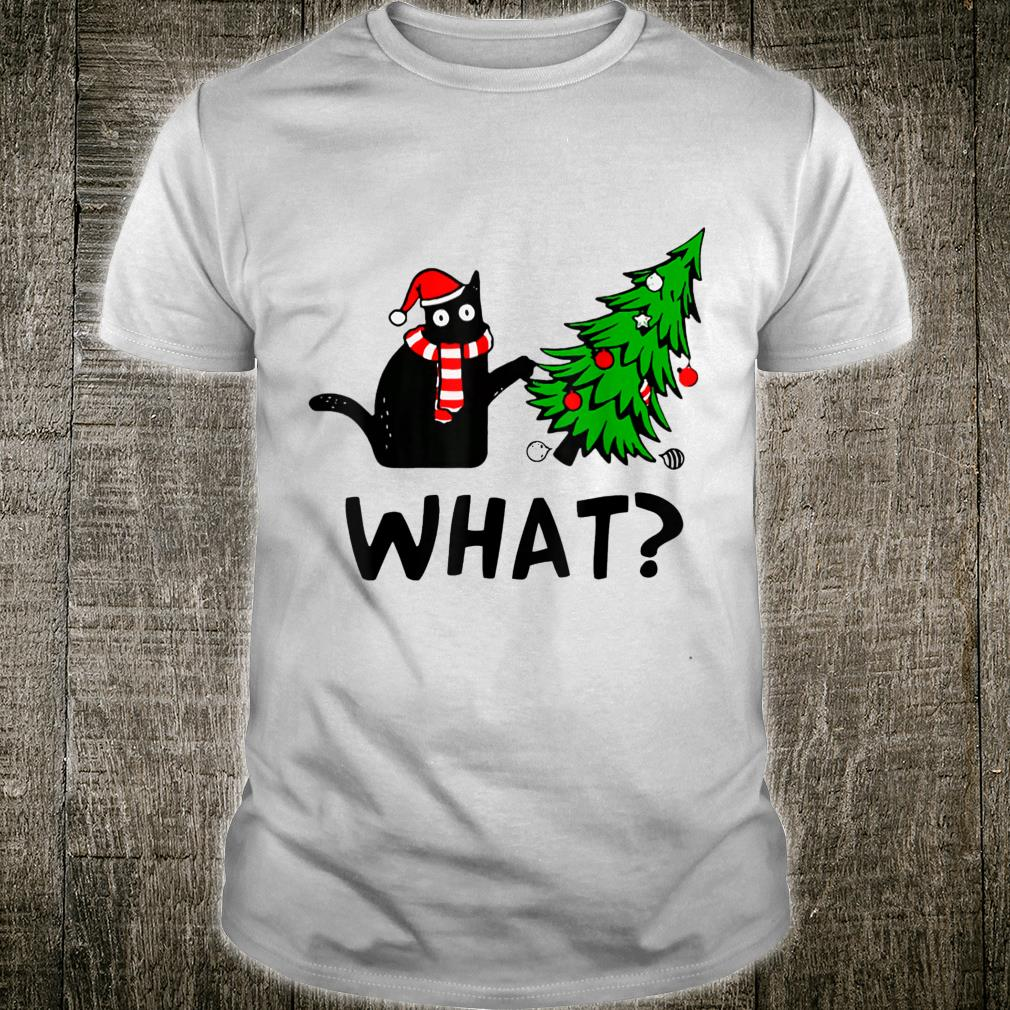 Cat What Christmas Cat What Xmas and Pine What Pine Shirt