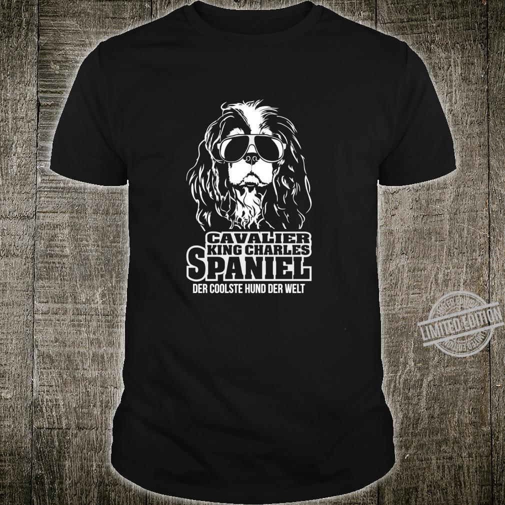 Cavalier King Charles Spaniel cooler Hund Hunde Hundespruch Shirt