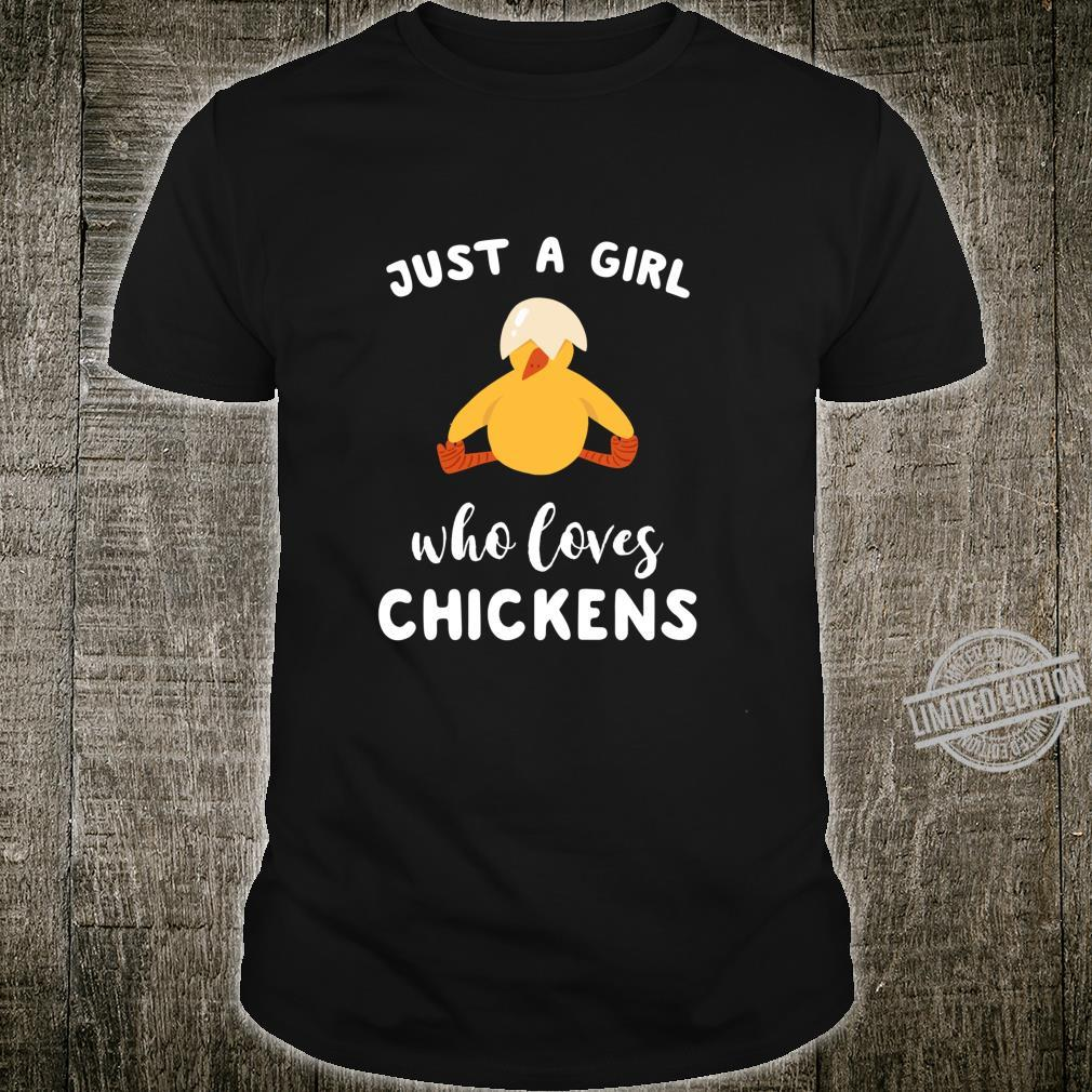 Chicken Just A Girl Who Loves Chickens Shirt