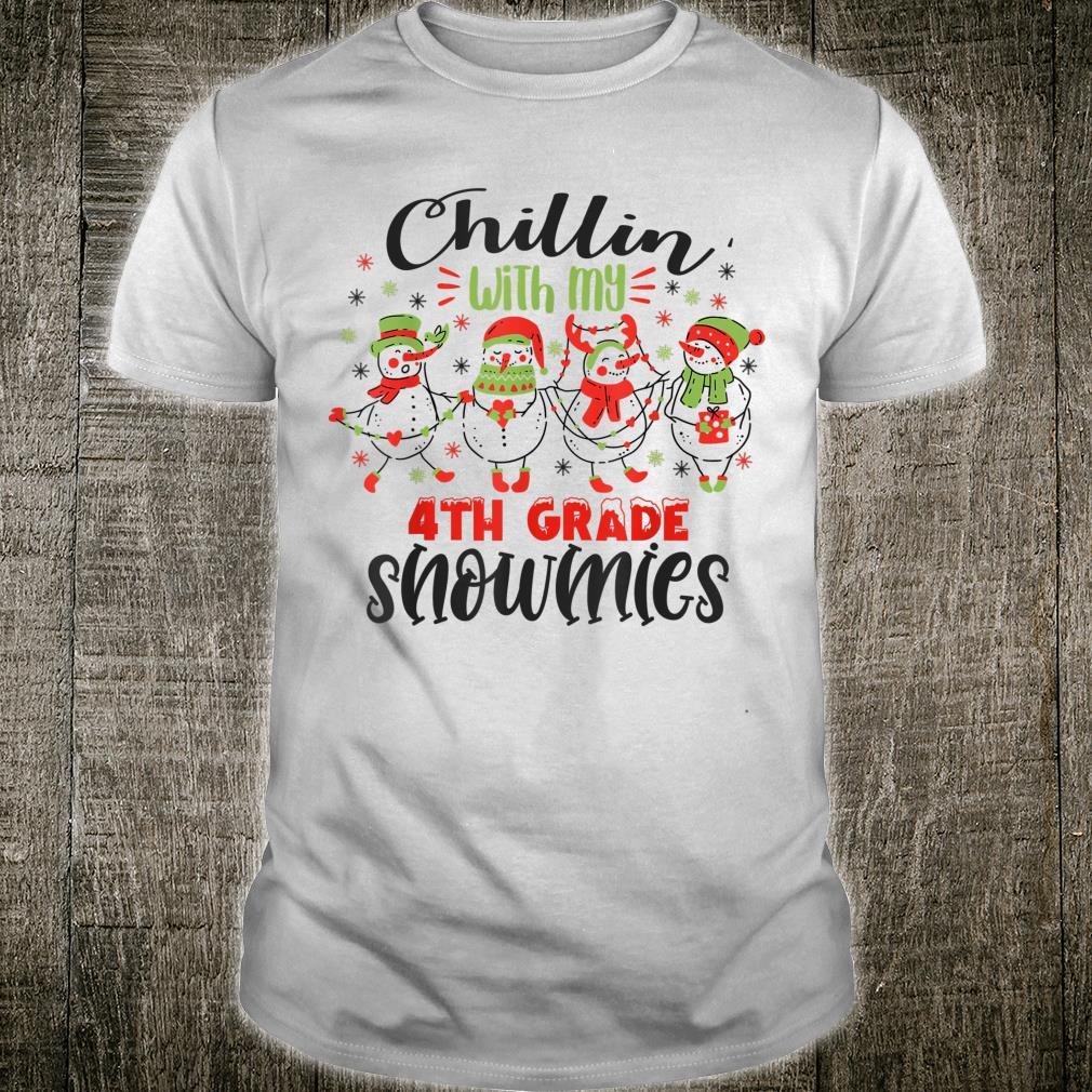 Chillin with my fourth grade snowmies Teacher Christmas Shirt