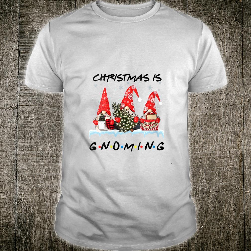 Christmas is gnoming Shirt