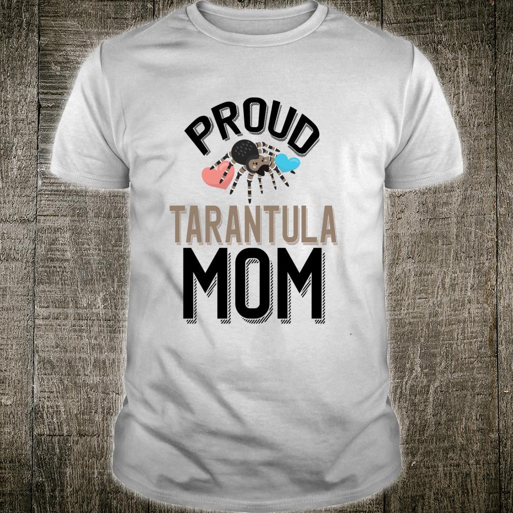 Cute Pet Tarantula Owner Proud Tarantula Mom Shirt