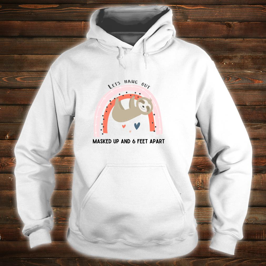 Cute Wear a Mask Social Distancing Awareness Sloth Design Shirt hoodie