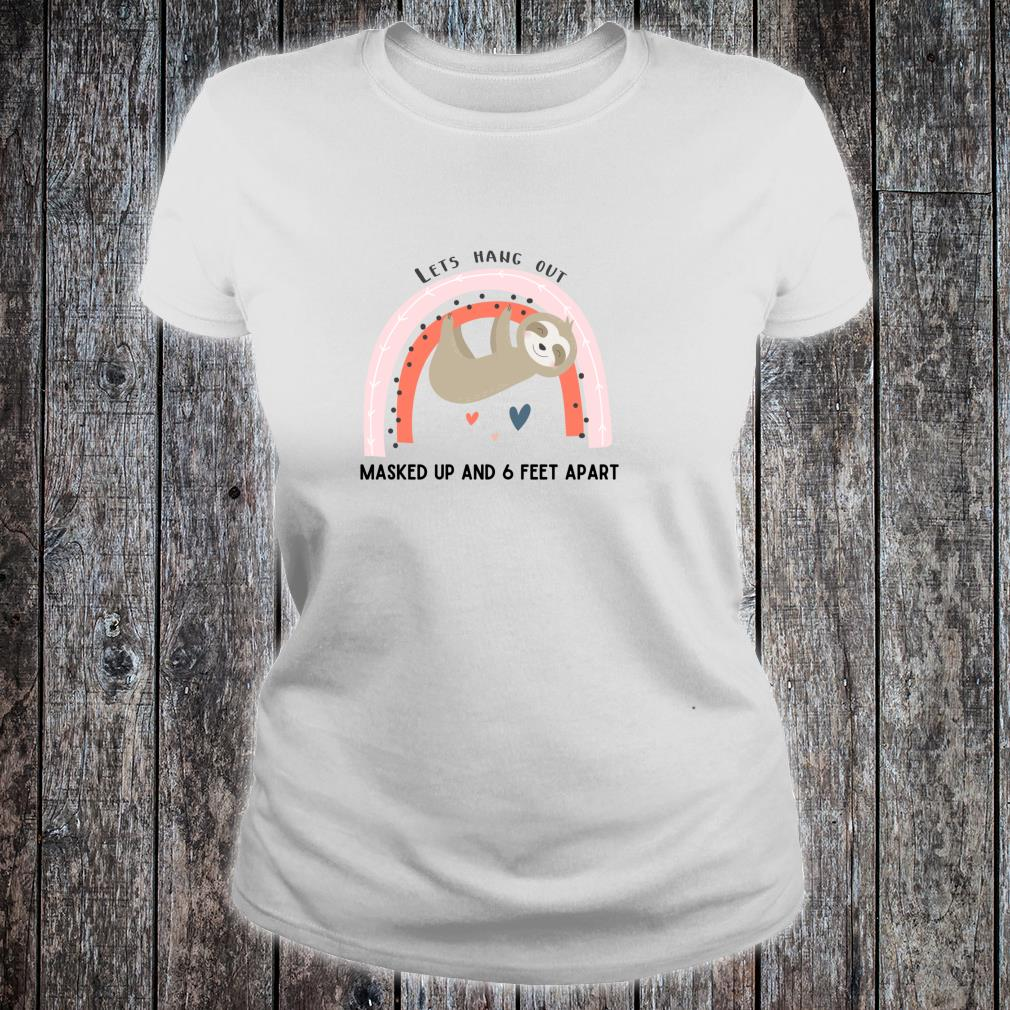 Cute Wear a Mask Social Distancing Awareness Sloth Design Shirt ladies tee