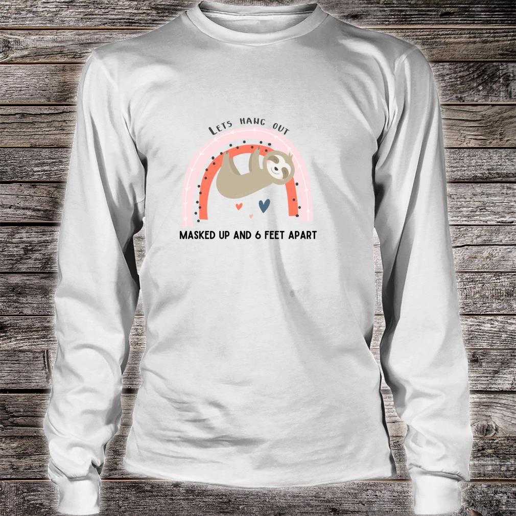 Cute Wear a Mask Social Distancing Awareness Sloth Design Shirt long sleeved