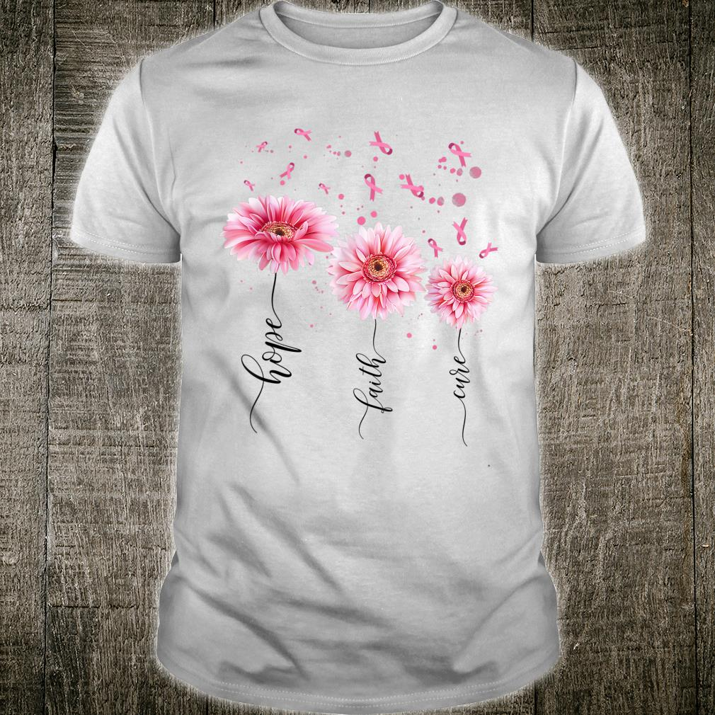 Daisy Flower Breast Cancer Awareness Month Hope Faith Cure Shirt