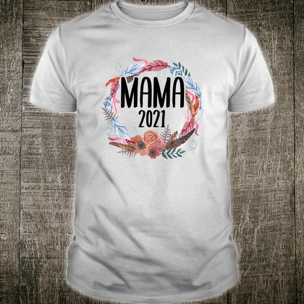 Damen Mama 2021 Schwangerschaft Mama Mommy Boho Mom to be Shirt