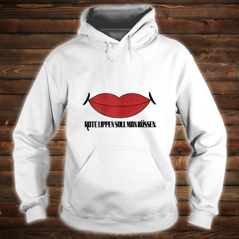 Damen Rote Lippen soll man küssen Shirt hoodie