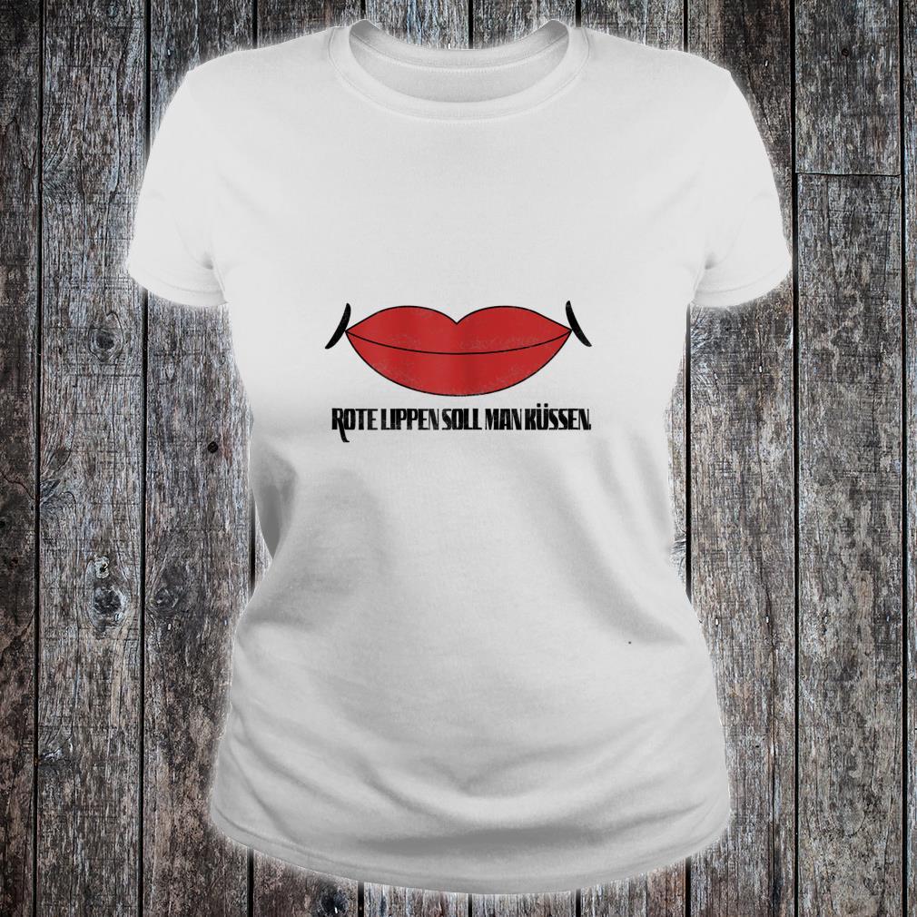 Damen Rote Lippen soll man küssen Shirt ladies tee