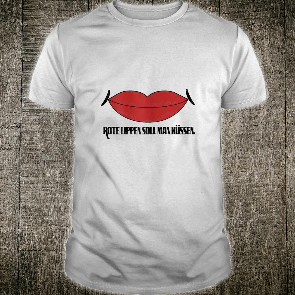 Damen Rote Lippen soll man küssen Shirt