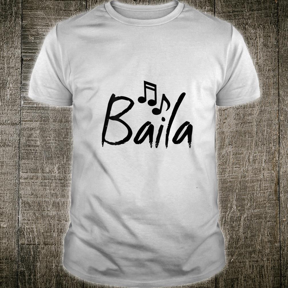 Dance Shirt Baila Dancing Shirt