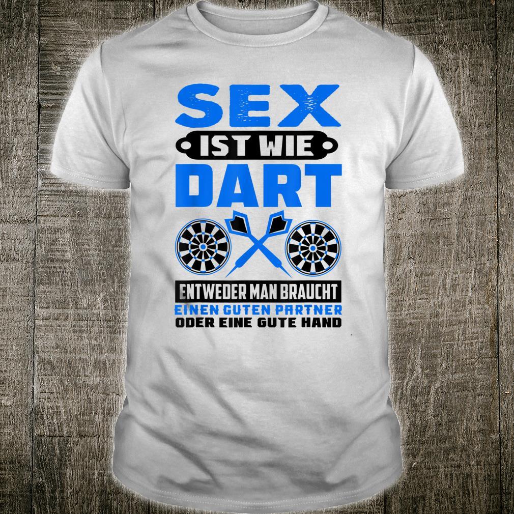 Darts Sex Ist Wie Dart Spielen Dartverein Dartmannschaft Shirt