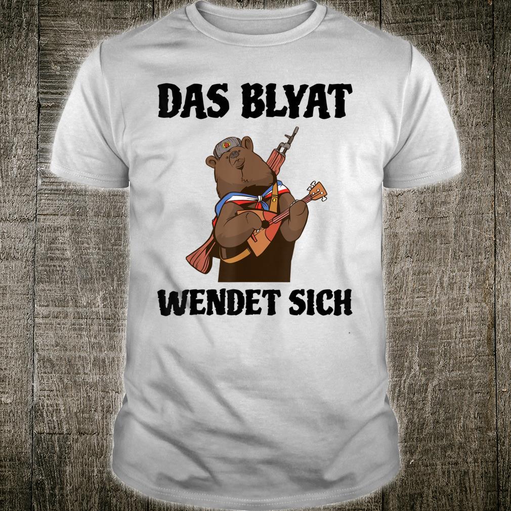 Das Blyat wendet sich lustiges Russen Russin Geschenk Bär Shirt