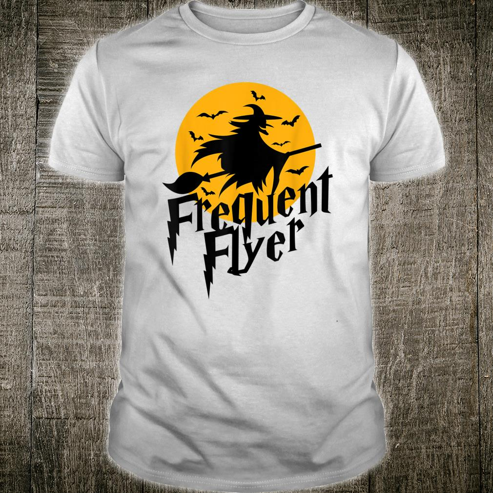 Frequent Flyer Cute Witch Halloween Shirt