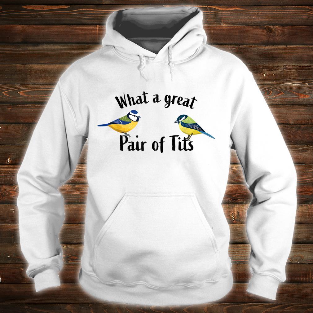 Funny Bird watching Pair of Tits Shirt hoodie