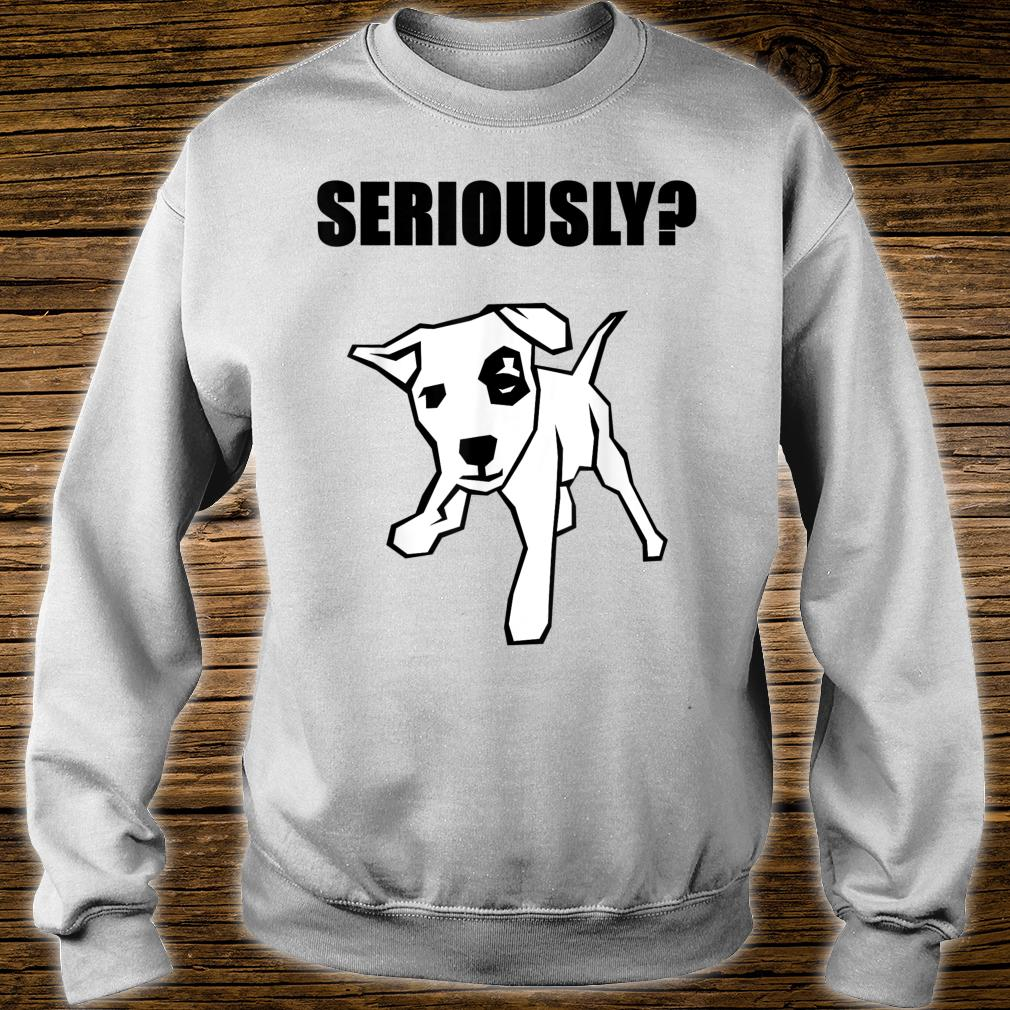 Funny Jack Russell Terrier Are You Kidding Me Dog Dogs Shirt sweater