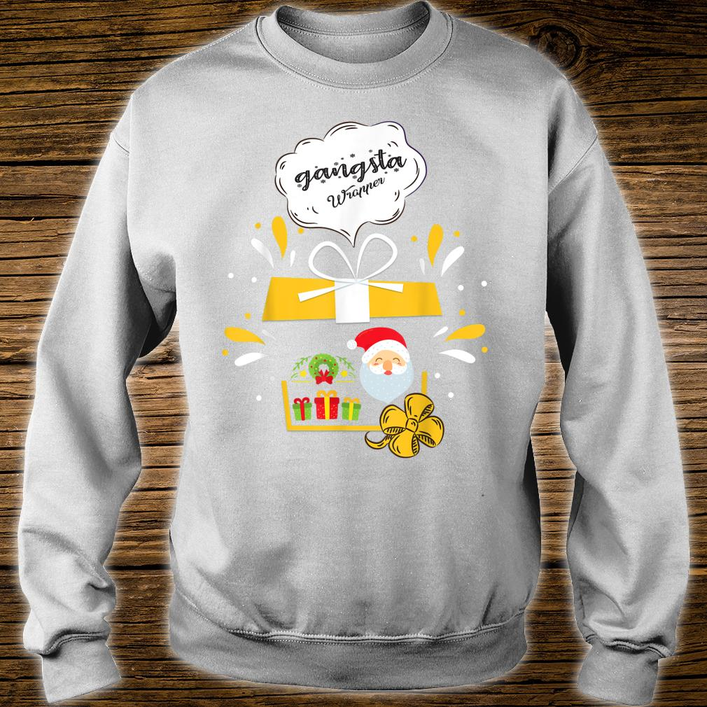 Gangsta Wrapper Santa Christmas Shirt sweater