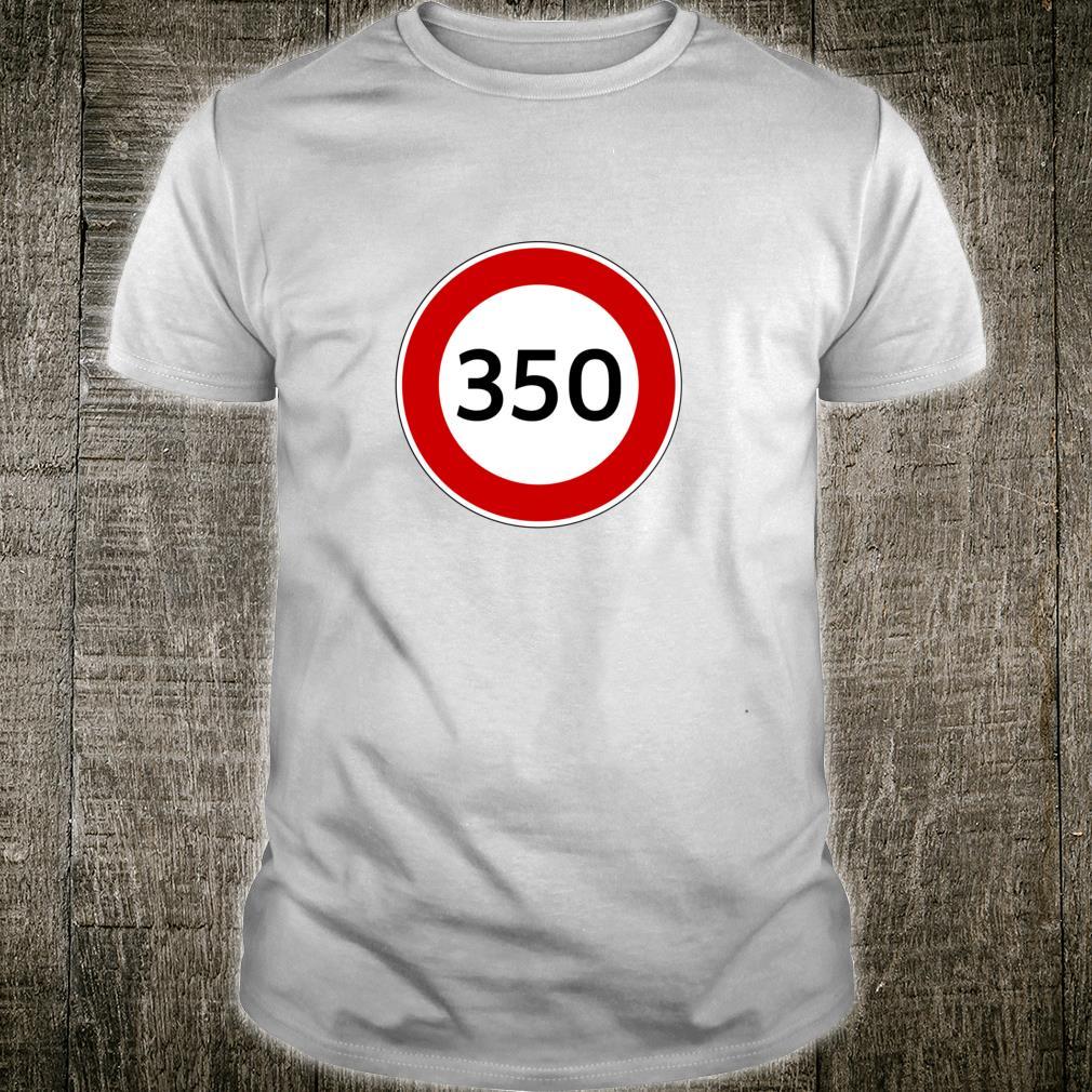Gib Gas Vollgas Schnellfahren Speed Turbo 350 kmh zuschnell Shirt