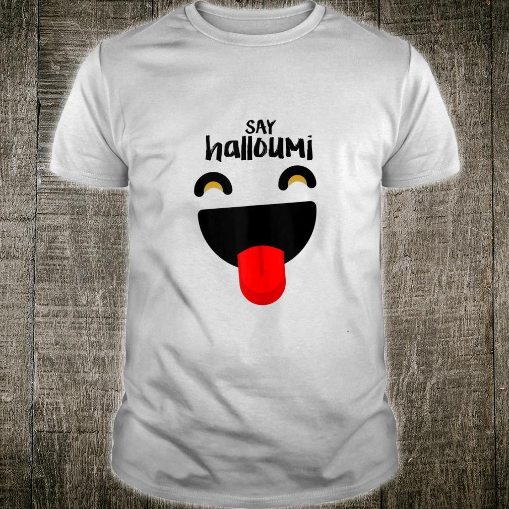 Halloumi Greek Cyprus happy Shirt