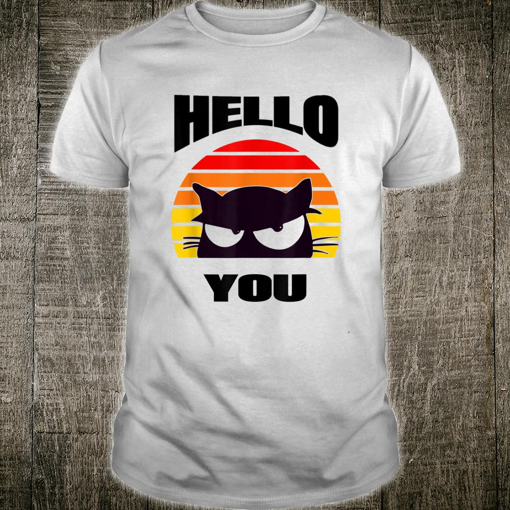 Hello You. Cute black cat design peeping out at you. Shirt