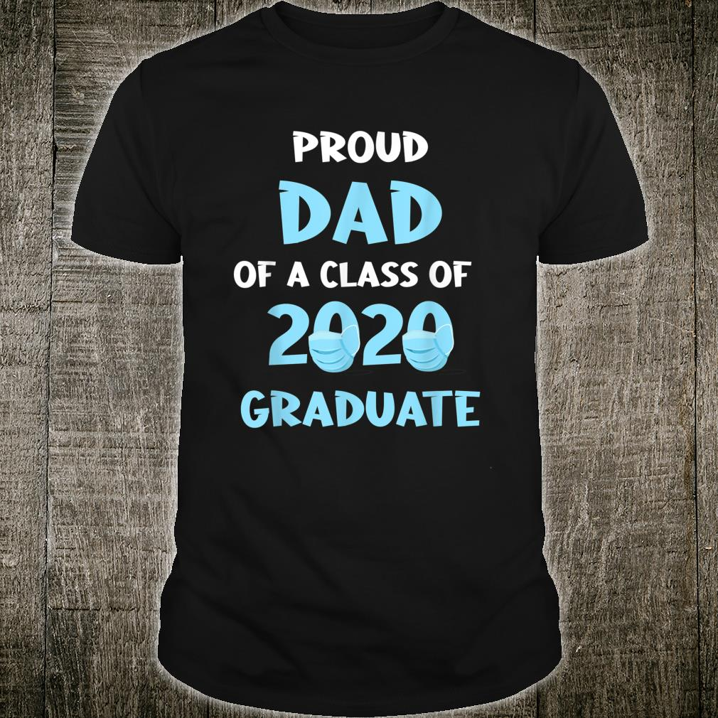Herren Proud Dad of a 2020 Graduate Class Shirt