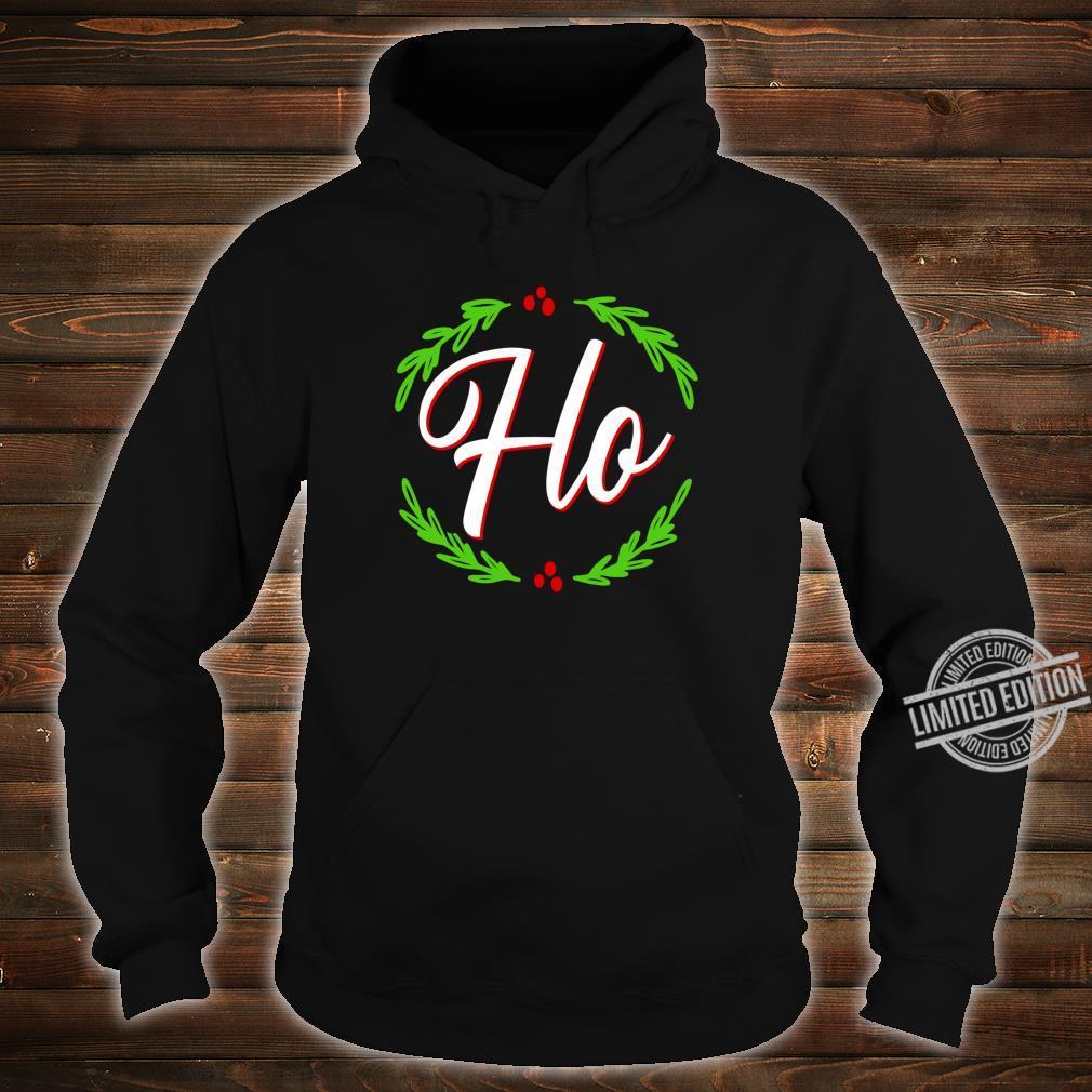 Ho Festive Christmas Holiday Cheer Santa's Naughty List Shirt hoodie