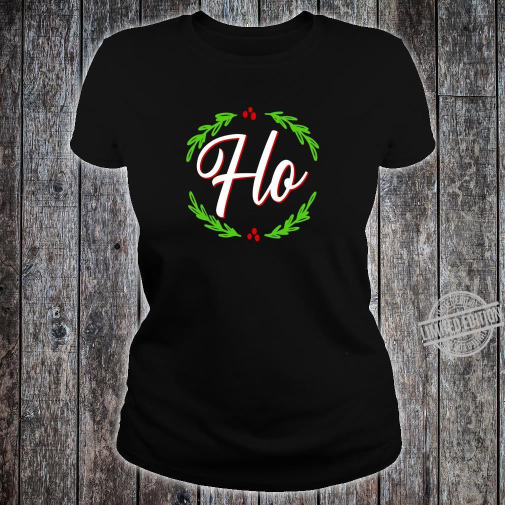Ho Festive Christmas Holiday Cheer Santa's Naughty List Shirt ladies tee