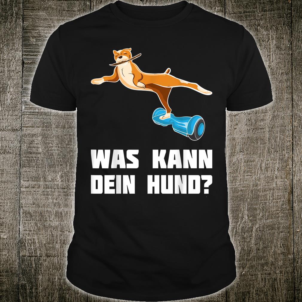 Hund Hoverboard Hundeschule Hunde Geschenk Shirt