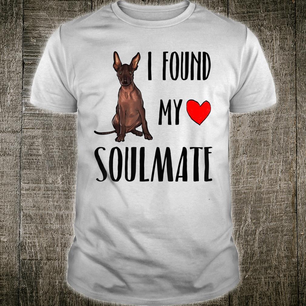 I Found My Soulmate Xoloitzcuintli Dog Best Friend Shirt