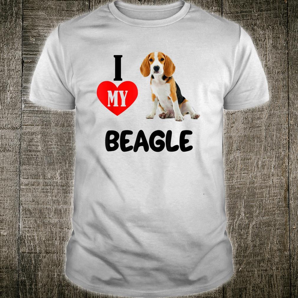 I Love My Beagle Dog Pet Animal Hound Shirt