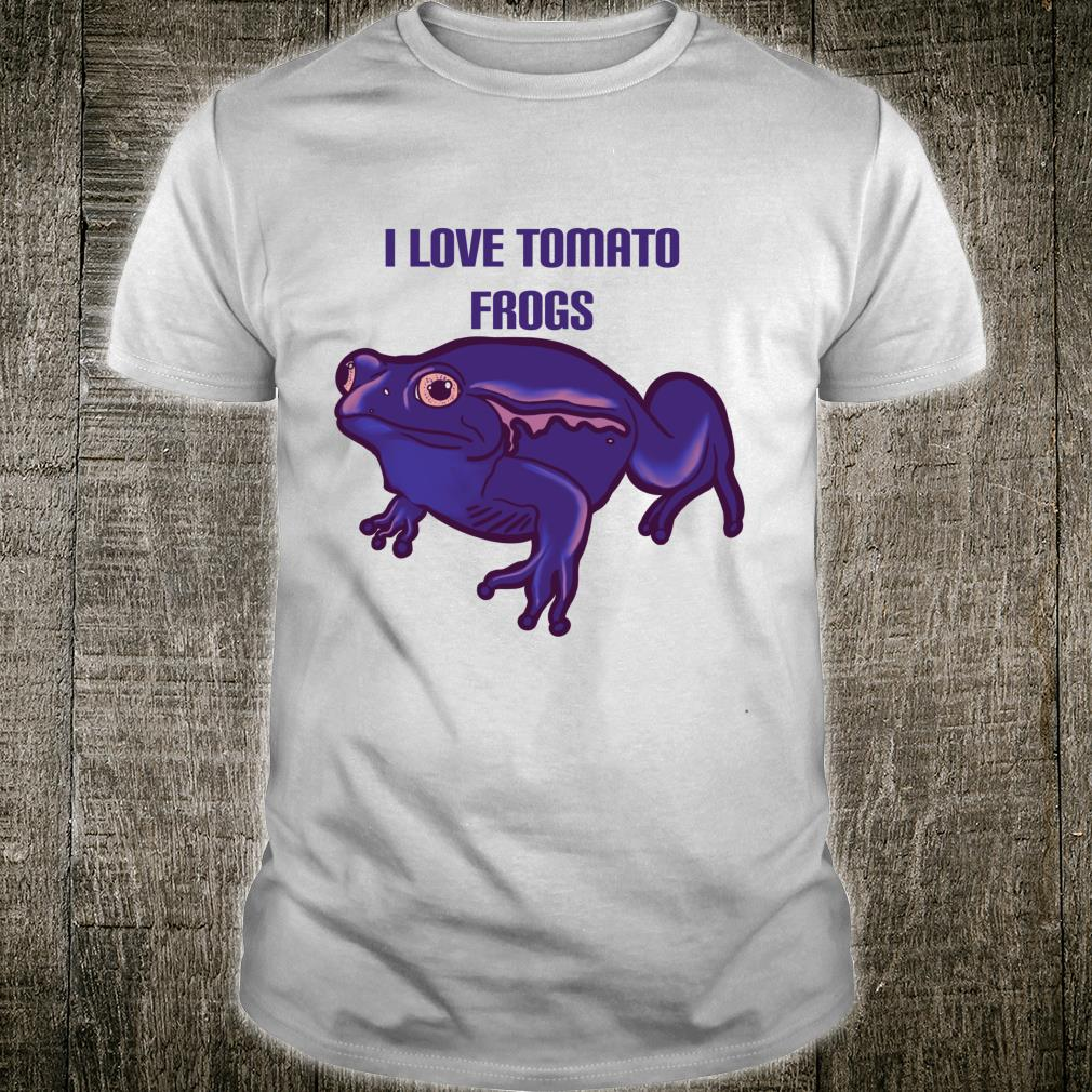 I Love Tomato Frogs Cute Toad Animal Design Shirt