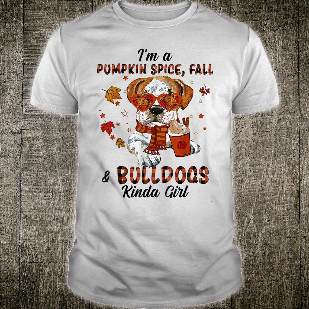 I pumpkin spice Fall and Bulldogss kinda Shirt