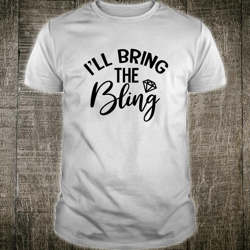 I'll Bring The Alcohol Bachelorette Party Matching Outfits Shirt