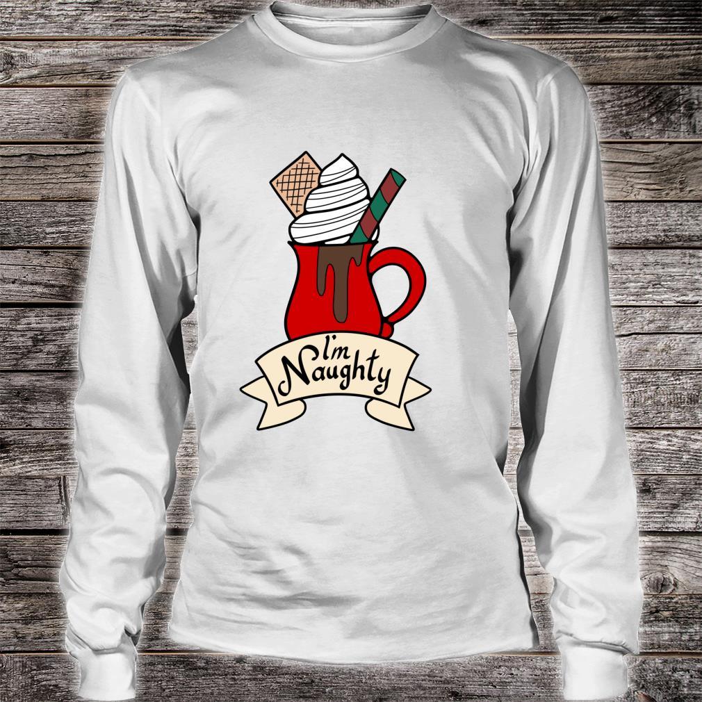 I'm Naughty Christmas Holiday Shirt long sleeved