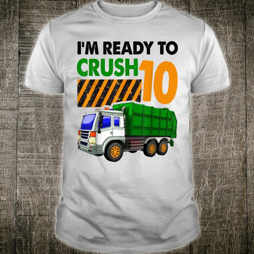 I'm Ready To Crash Truck 10 Birthday Shirt