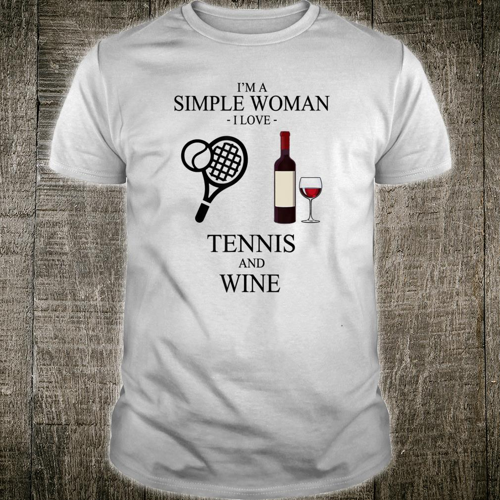 I'm a simple I love tennis and wine Shirt