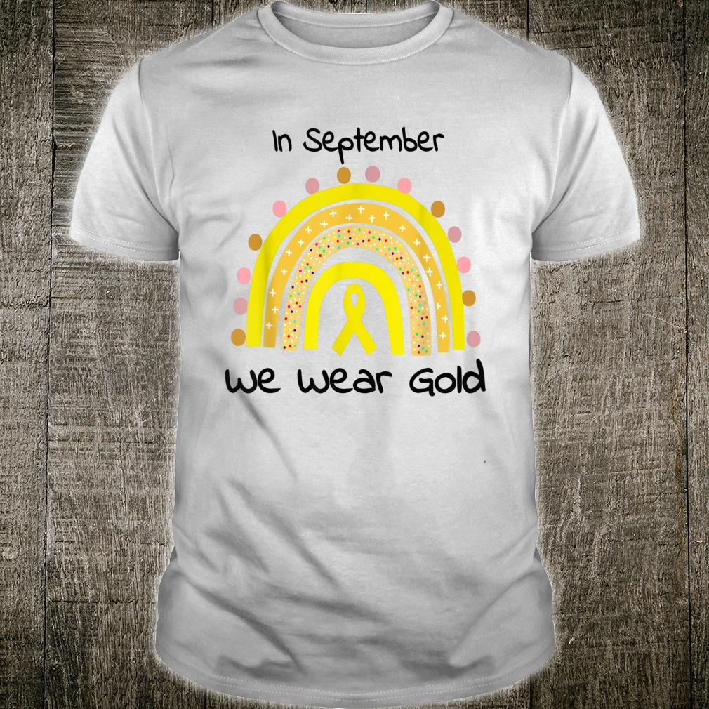 In September We Wear Gold Childhood Cancer awareness Shirt