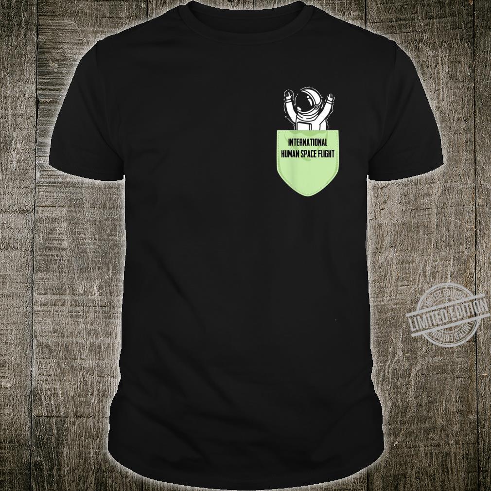 Internationale Raumfahrt Geschenk für Weltraum & Raketen Fan Shirt