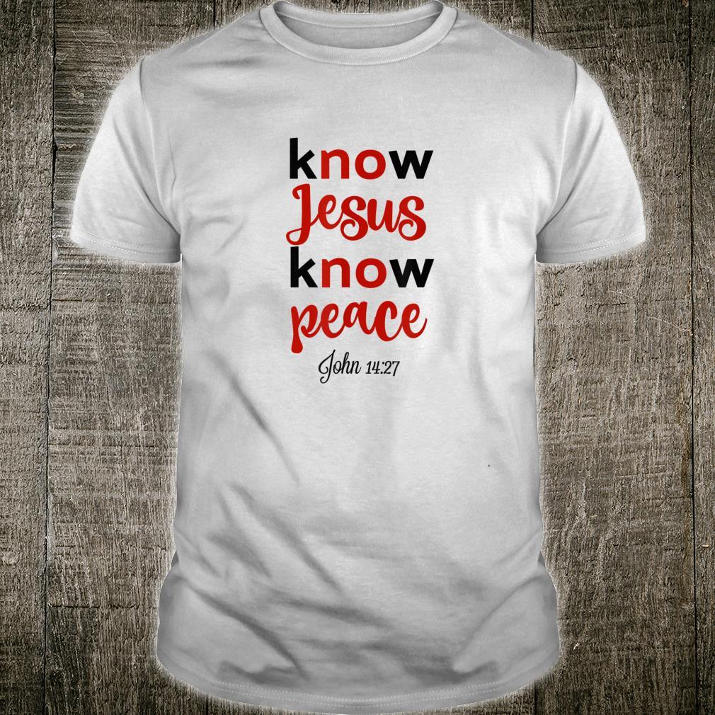 Kennen Sie Jesus Kennen Sie Frieden Bibel Vers Christliche Shirt