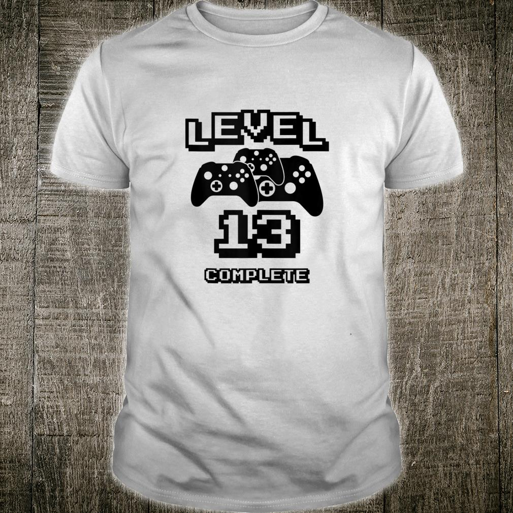 Level 13 Complete Video Games Geek Gamer 13th Birthday Shirt