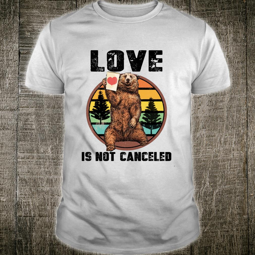 Love is Not Cancelled Our Love Never Fails Love Wins Shirt